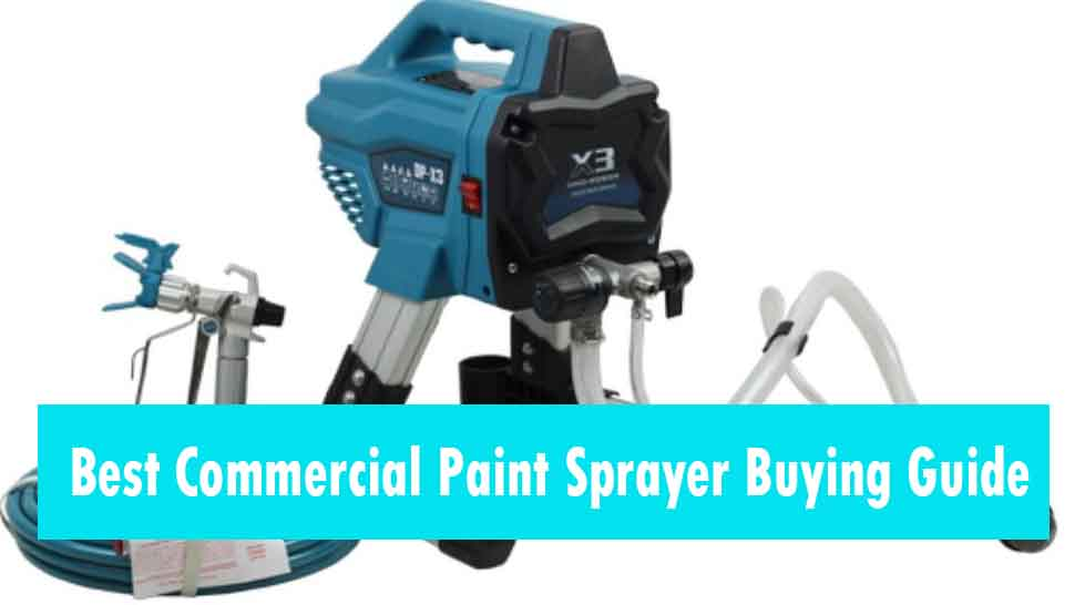 Commercial Paint Sprayer User Guide
